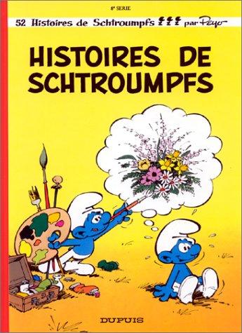 Histoires de Schtroumpfs (Les Schtroumpfs, #8)