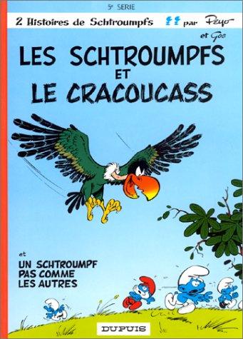 Les Schtroumpfs et le cracoucass (Les Schtroumpfs, #5)