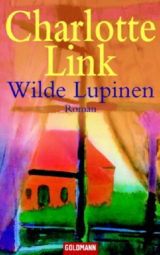 Wilde Lupinen by Charlotte Link