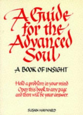 A Guide For The Advanced Soul (In Tune Books)