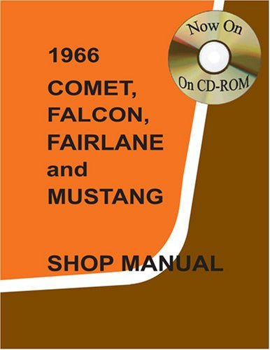 1966 Comet, Falcon, Fairlane, and Mustang Shop Manual