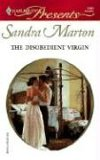 The Disobedient Virgin (The Ramirez Brides #3)