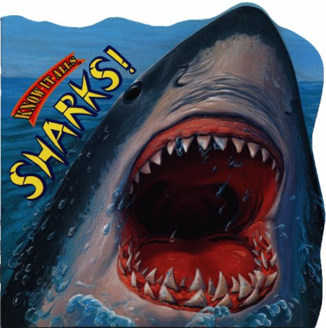 Sharks! (Know-It-Alls)