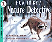 How to Be a Nature Detective by Millicent E. Selsam