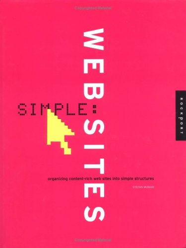 Simple Websites: Organizing Content-Rich Web Sites Into . . .