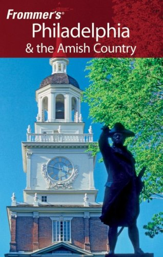 Frommer's Philadelphia & the Amish Country by Lauren McCutcheon