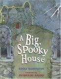 A Big Spooky House by Donna Washington