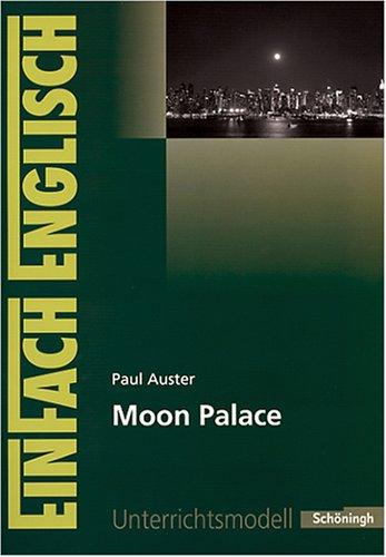 Einfach Englisch: Paul Auster - Moon Palace