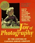The Joy Of Photography by Eastman Kodak Company