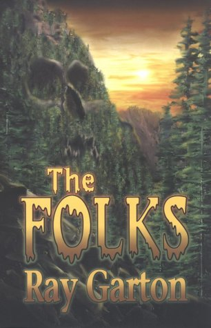 The Folks by Ray Garton