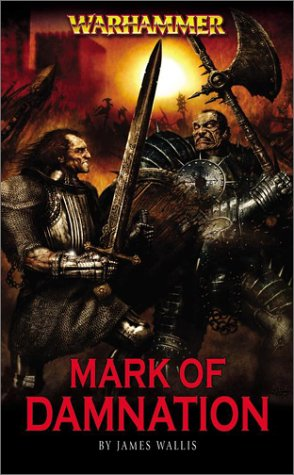 The Mark Of Damnation By James Wallis