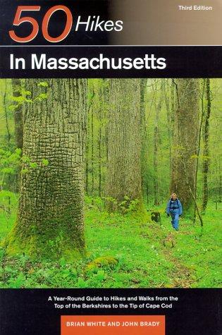 50 Hikes in Massachusetts by John  Brady