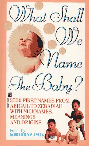 What Shall We Name the Baby?