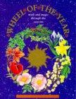 Wheel of the Year: Myth and Magic Through the Seasons
