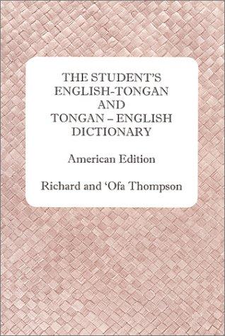 The Student's English Tongan And Tongan English Dictionary
