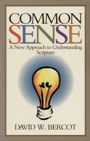Common Sense by David W. Bercot