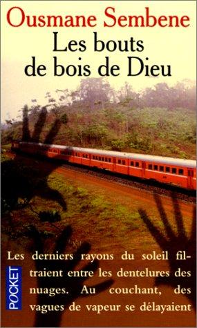 Les bouts de bois de Dieu by Ousmane Sembène