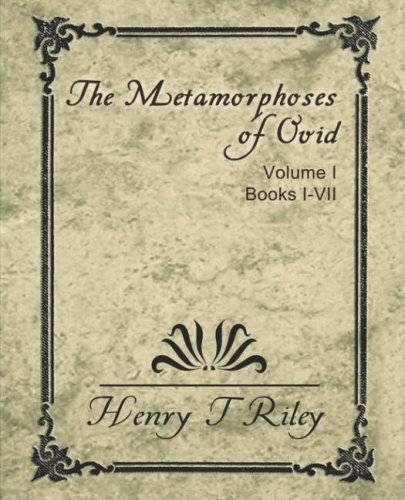 The Metamorphoses Of Ovid, Vol I (Books I Vii)