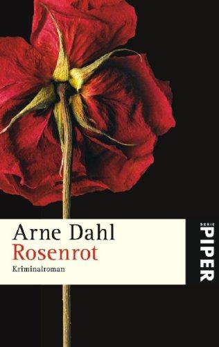 Rosenrot by Arne Dahl