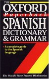 The Oxford Paperback Spanish Dictionary and Grammar