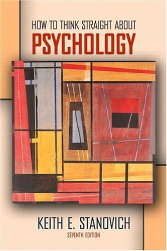 How To Think Straight About Psychology By Keith E Stanovich