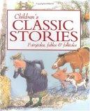 Children's Classic Stories: Fairytales, Fables & Folktales