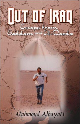 Out of Iraq: Escape from Saddam and Al-Qaeda
