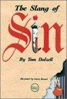 The Slang of Sin