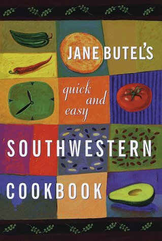 Ebook Quick and Easy Southwestern Cookbook by Jane Butel PDF!