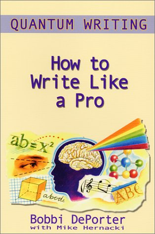 Quantum Writing : How to Write Like a Pro