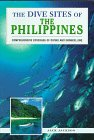 "The Dive Sites Of The Philippines (""Dive Sites Of..."" Series)"