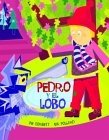 Pedro y El Lobo: Peter and the Wolf, Spanish-Language Edition