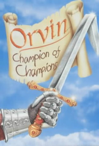 Orvin: Champion of Champions