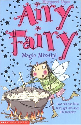 Magic Mix Up! (Airy Fairy S.)