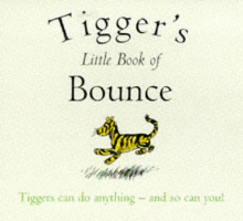Tigger's Little Book Of Bounce