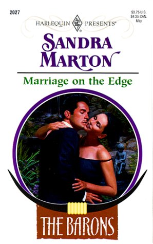 Marriage on the Edge by Sandra Marton