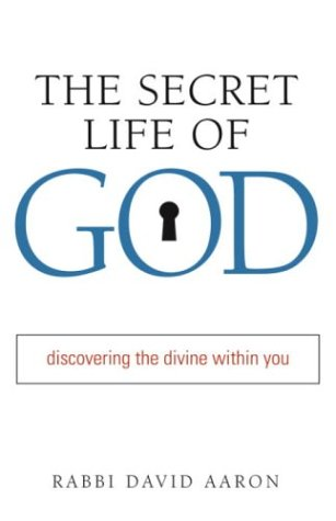 The Secret Life of God: Discovering the Divine within You