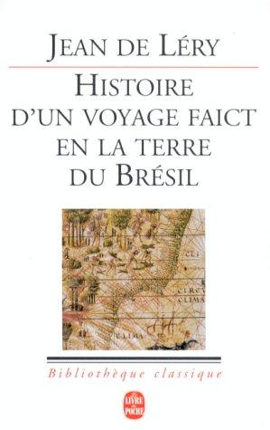 Histoire D'un Voyage Faict En La Terre Du Bresil