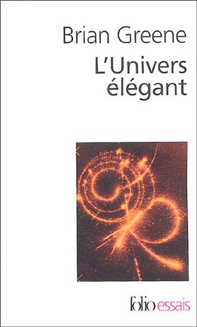 L'Univers élégant by Brian Greene