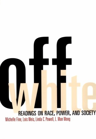 Off White: Readings on Society, Race and Culture