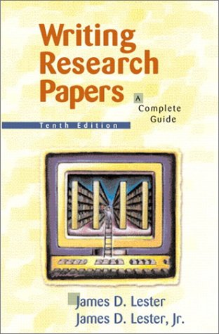 writing research papers a complete guide by james d lester rh goodreads com Research Paper Writing Service Help Writing a Research Paper