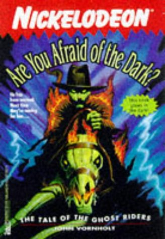 The Tale of the Ghost Riders (Are You Afraid of the Dark?, #7)