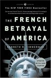 The French Betrayal of America