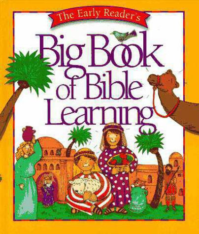 Early Reader's Big Book of Bible Reading