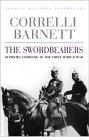 The Swordbearers by Correlli Barnett