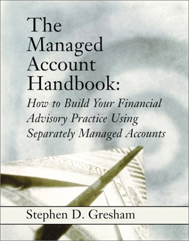 the-managed-account-handbook-how-to-build-your-financial-advisory-practice-using-separately-managed-accounts
