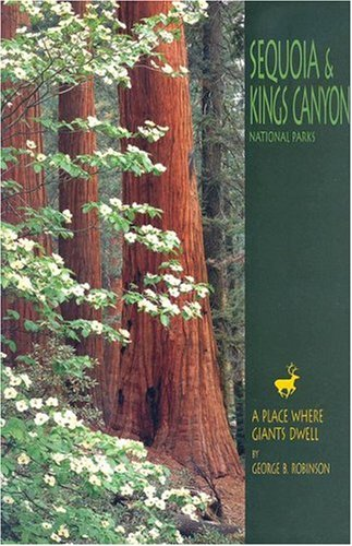 Sequoia & Kings Canyon National Parks: A Place Where Giants Dwell
