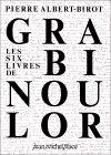 six livres de Grabinoulor: épopée