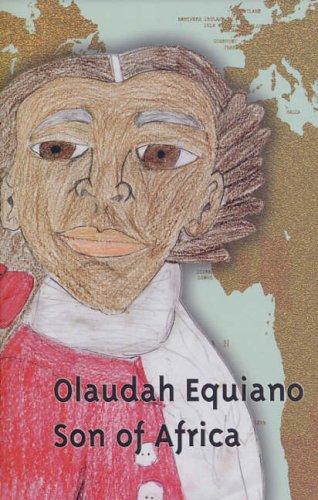 Olaudah Equiano: Son Of Africa