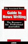Associated Press Guide to Newswrit, 3/E